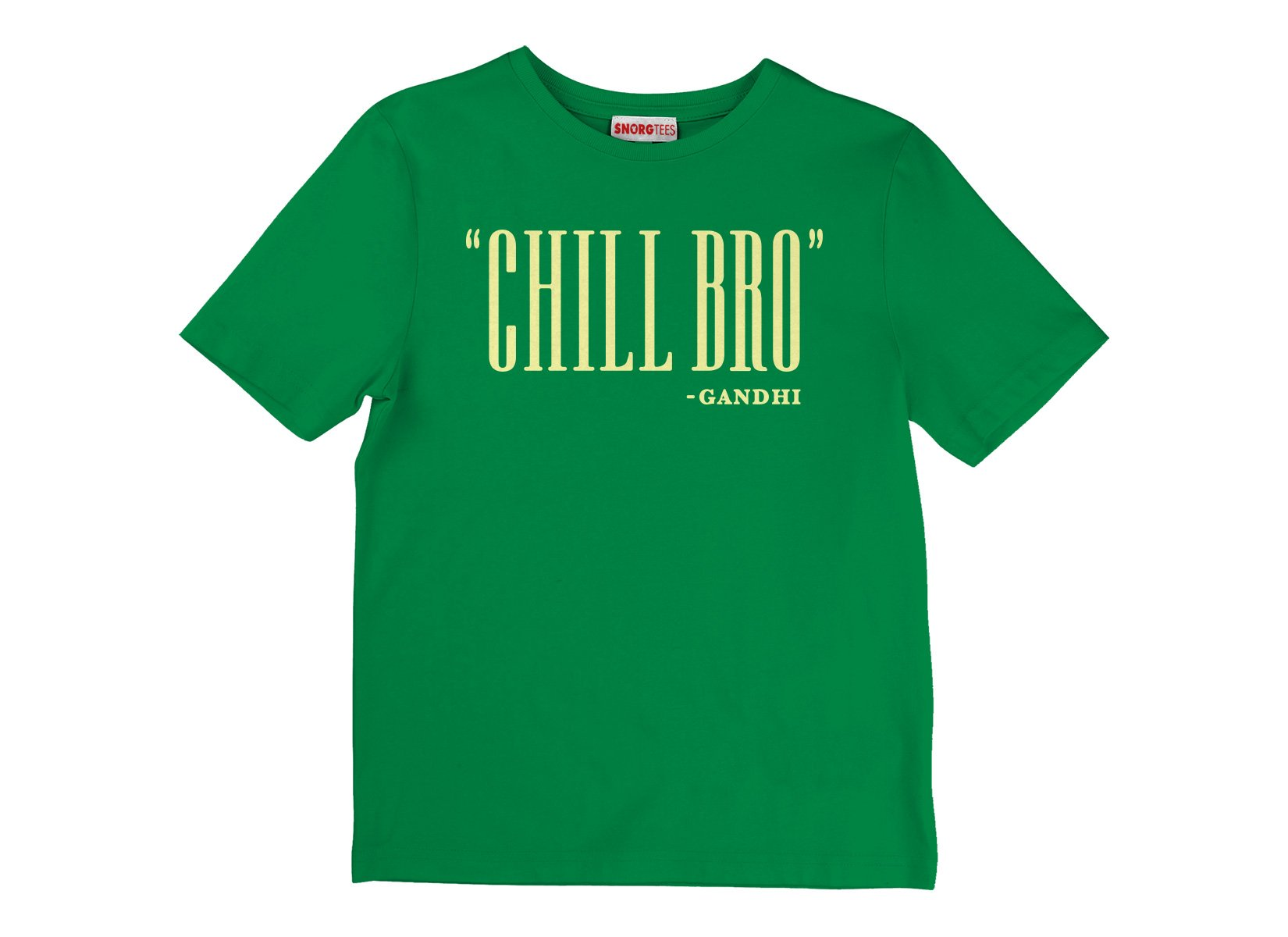 Chill Bro Quote on Kids T-Shirt