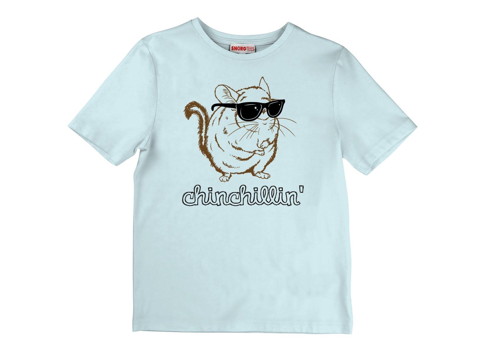 46a91579 Chinchillin T-Shirt | SnorgTees