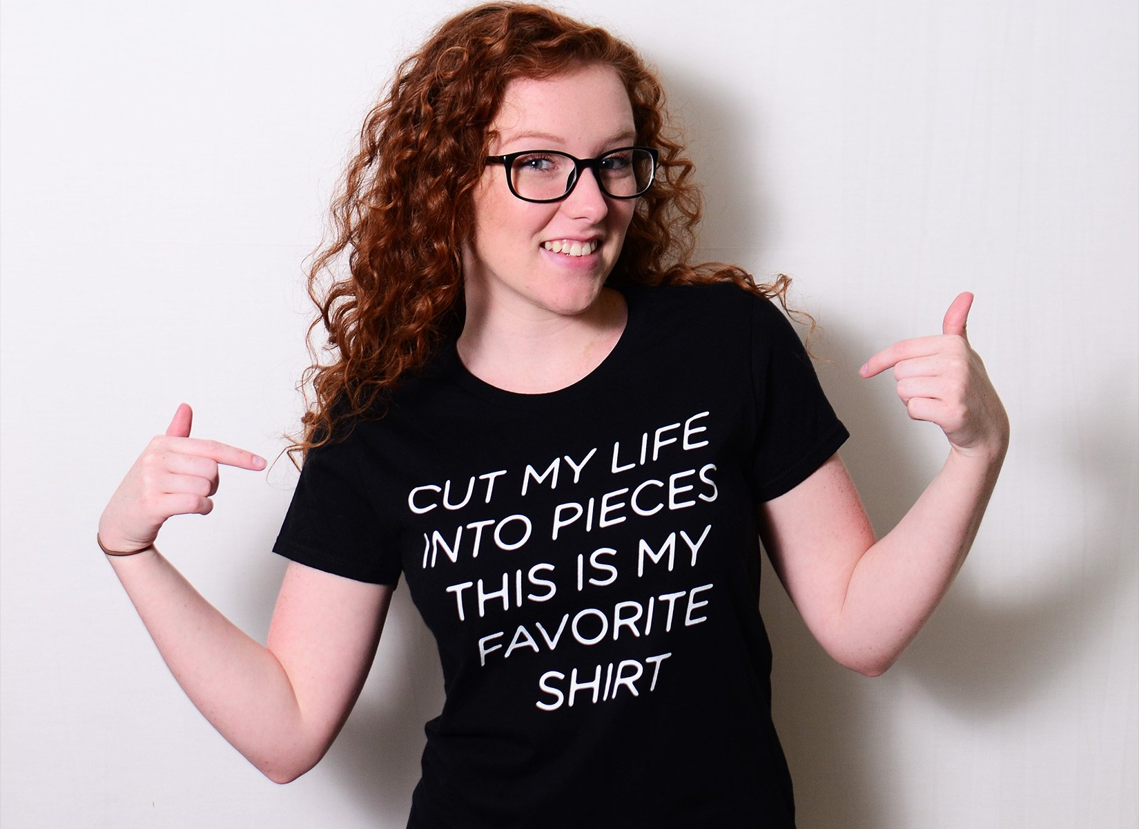 Cut My Life Into Pieces on Womens T-Shirt