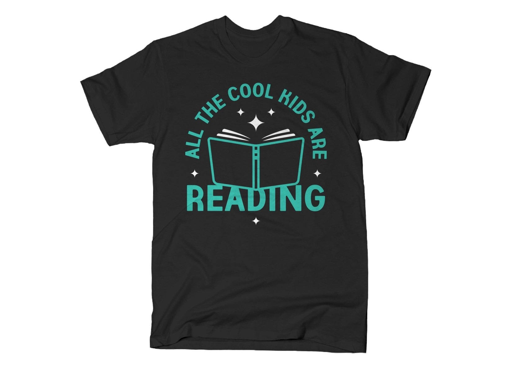 All The Cool Kids Are Reading on Mens T-Shirt