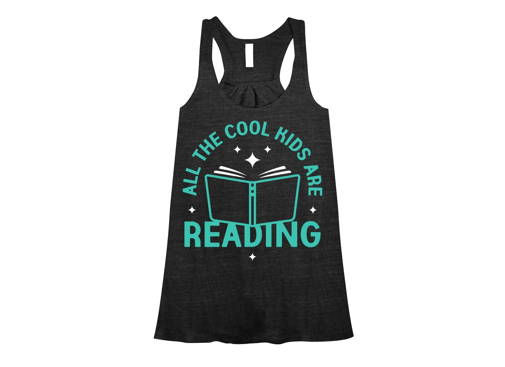 All The Cool Kids Are Reading on Womens Tanks T-Shirt