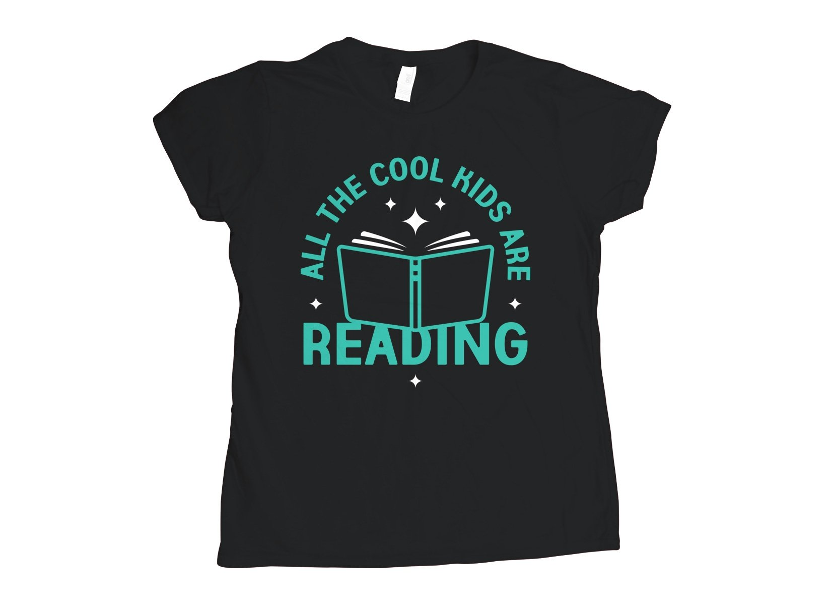 All The Cool Kids Are Reading on Womens T-Shirt