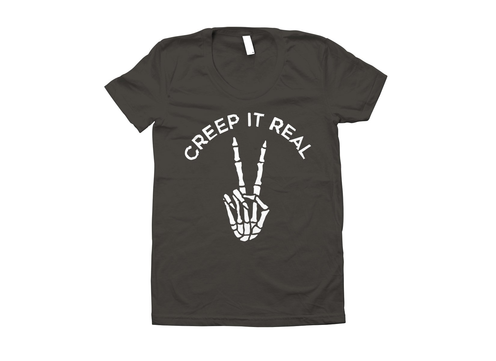 Creep It Real on Juniors T-Shirt