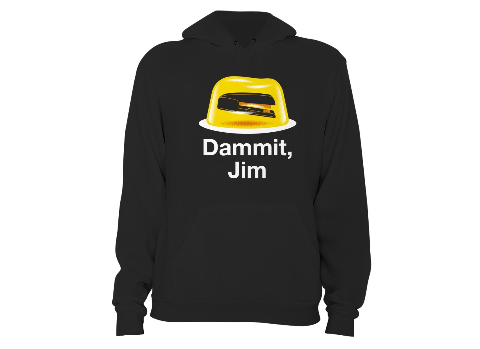 Dammit, Jim on Hoodie
