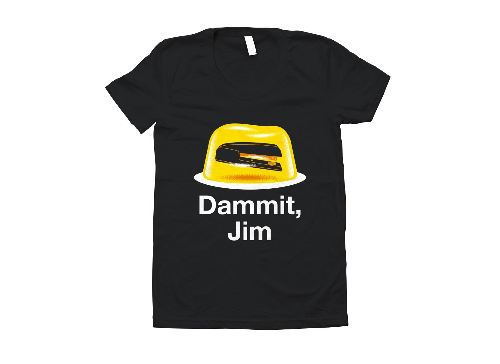 Dammit, Jim on Juniors T-Shirt