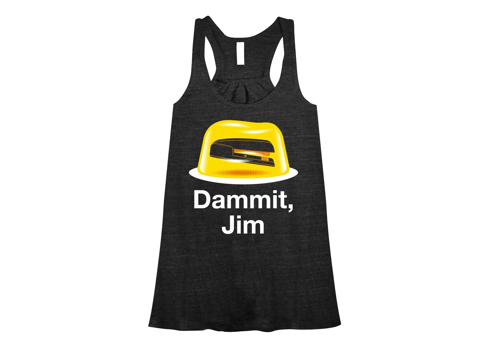 Dammit, Jim on Womens Tanks T-Shirt