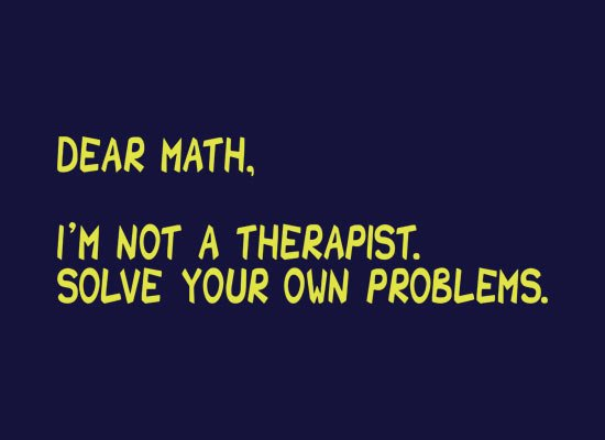 Dear Math, I'm Not A Therapist on Mens T-Shirt
