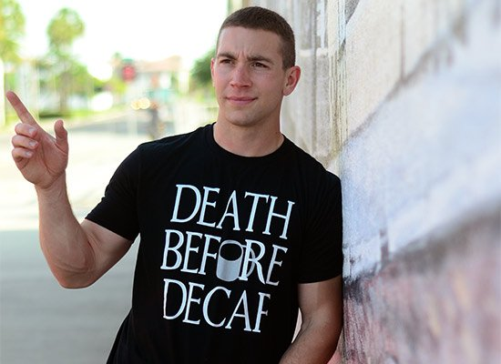 Death Before Decaf on Mens T-Shirt
