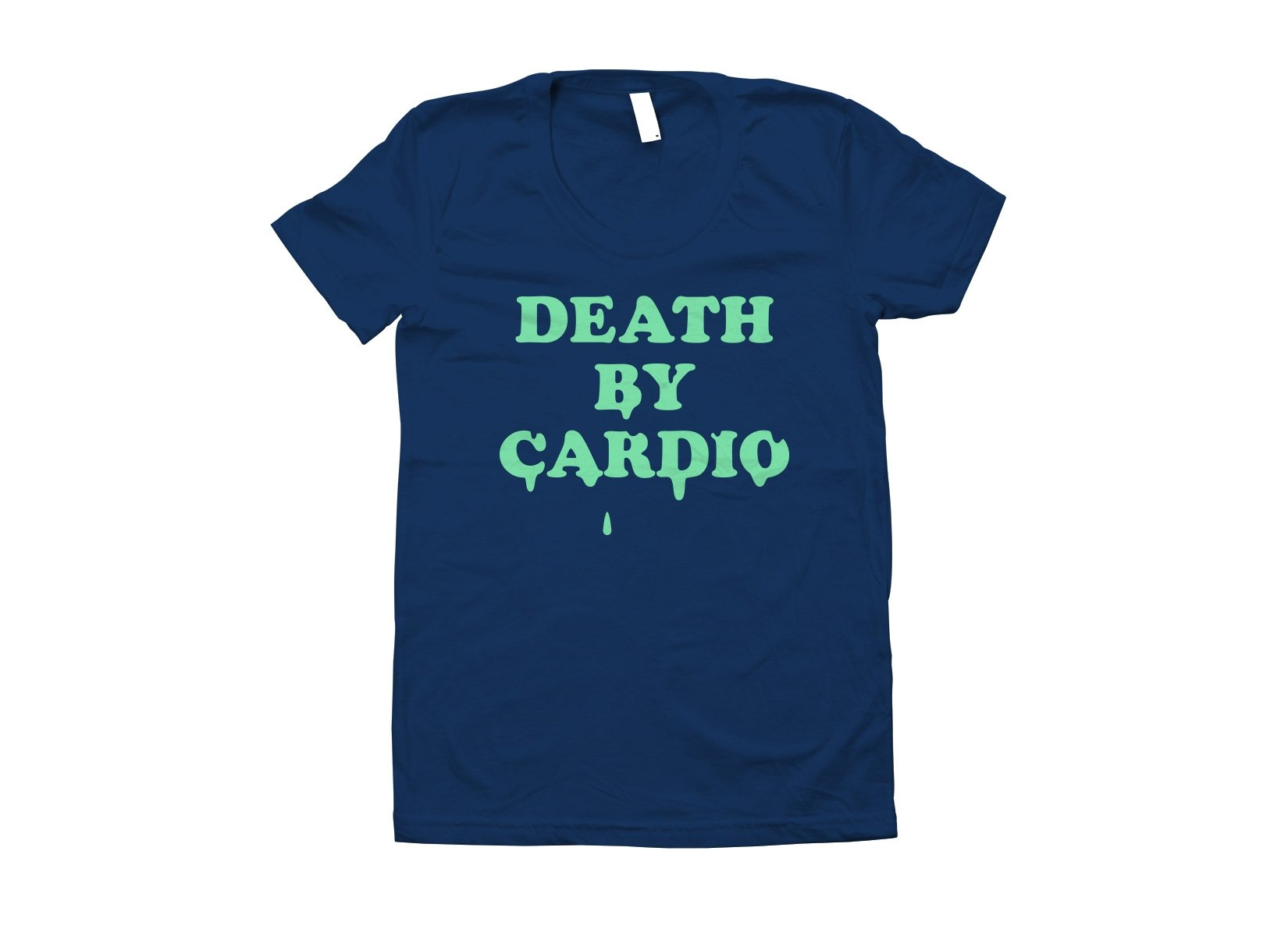 Death By Cardio on Juniors T-Shirt
