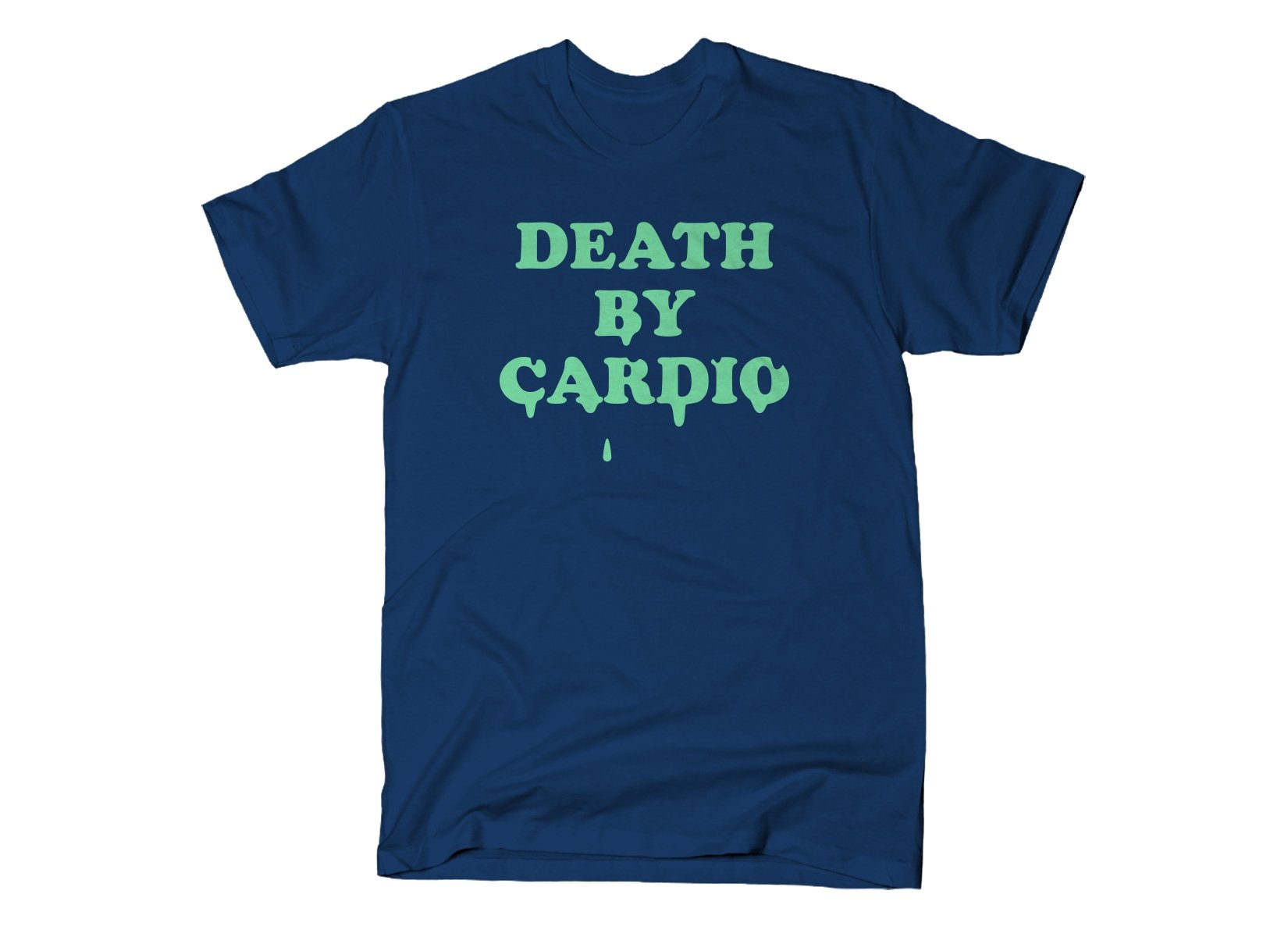 Death By Cardio on Mens T-Shirt