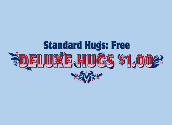 Deluxe Hugs $1.00 on Mens T-Shirt