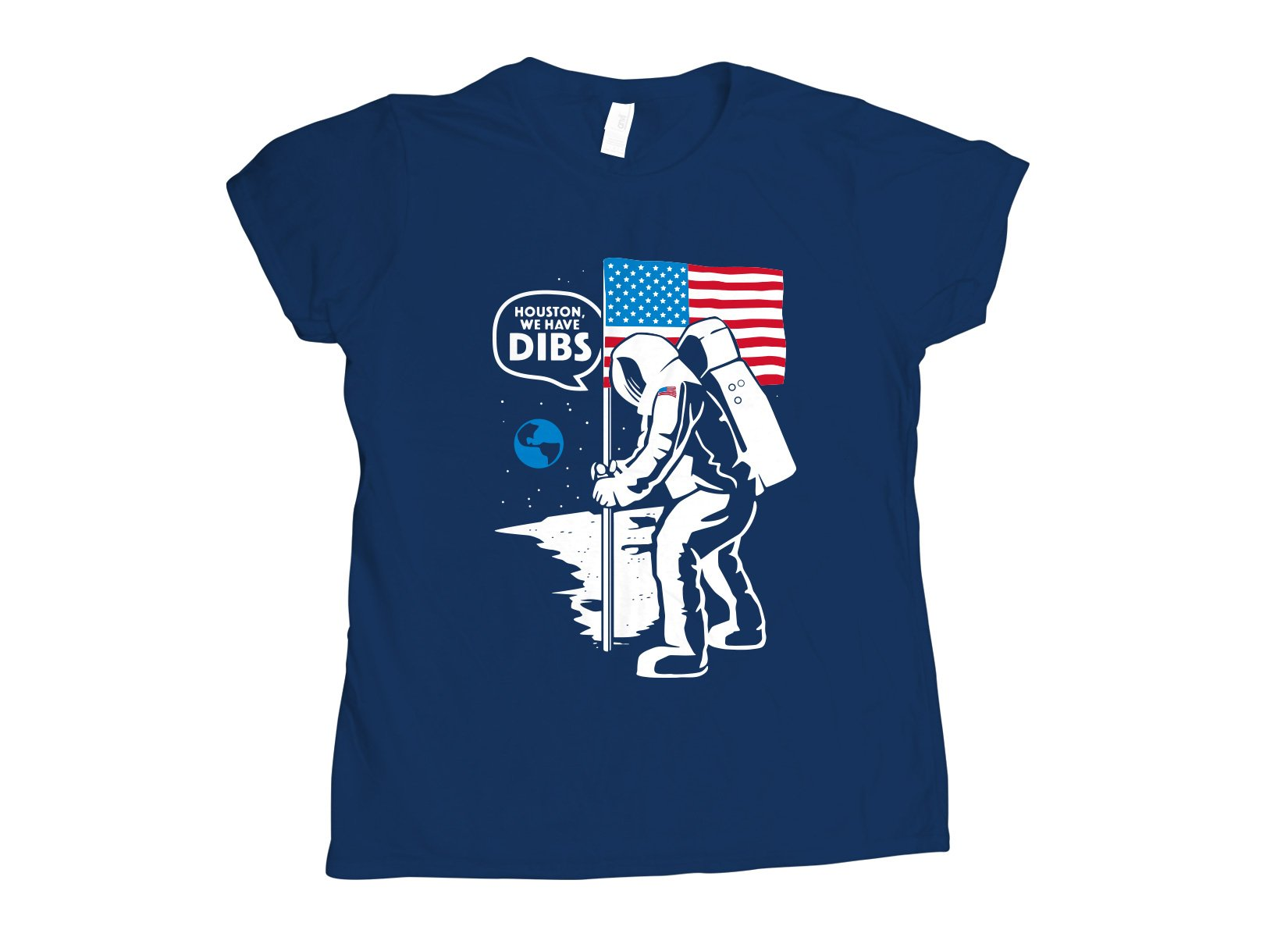We Have Dibs on Womens T-Shirt