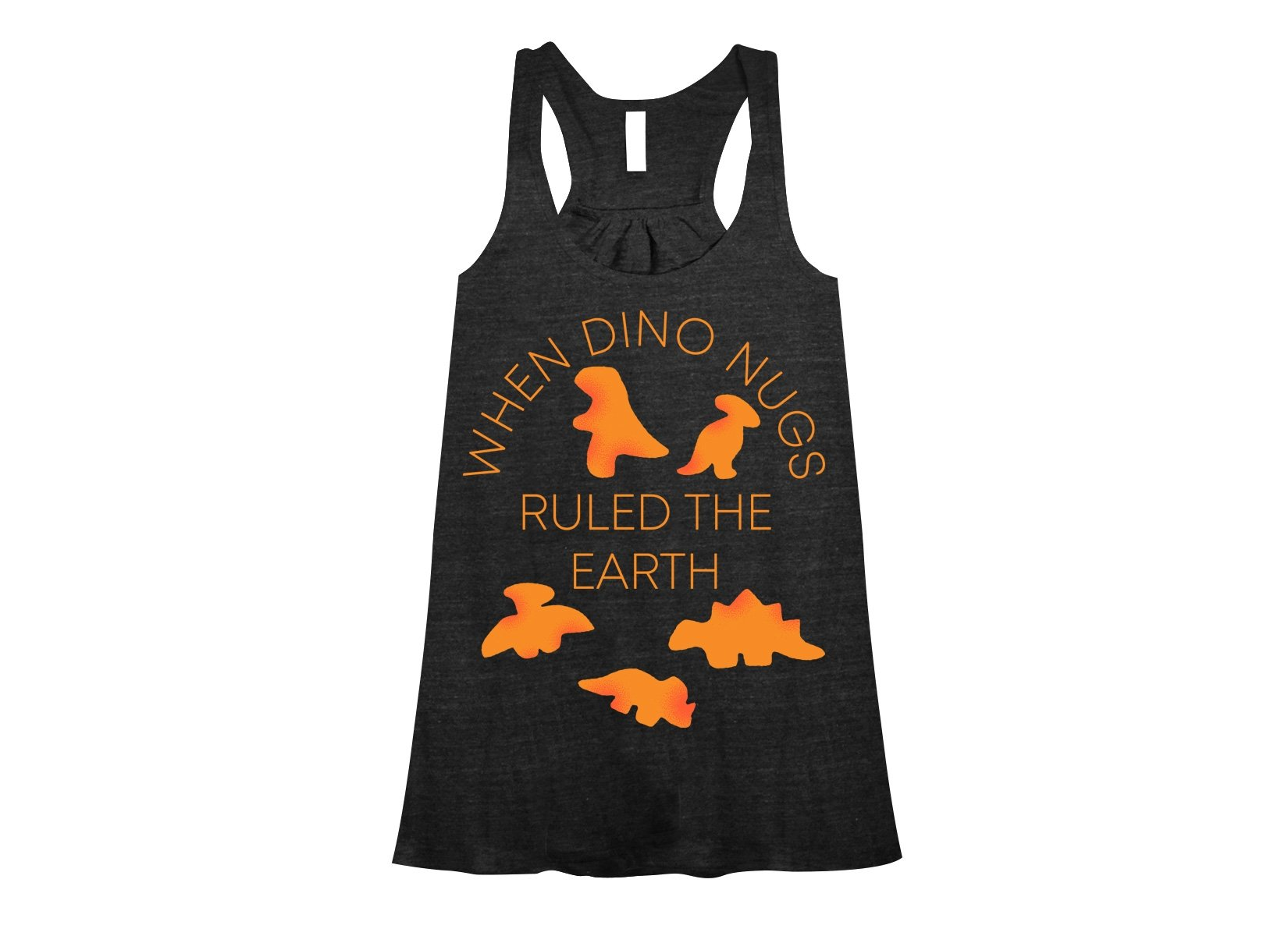 When Dino Nugs Ruled The Earth on Womens Tanks T-Shirt