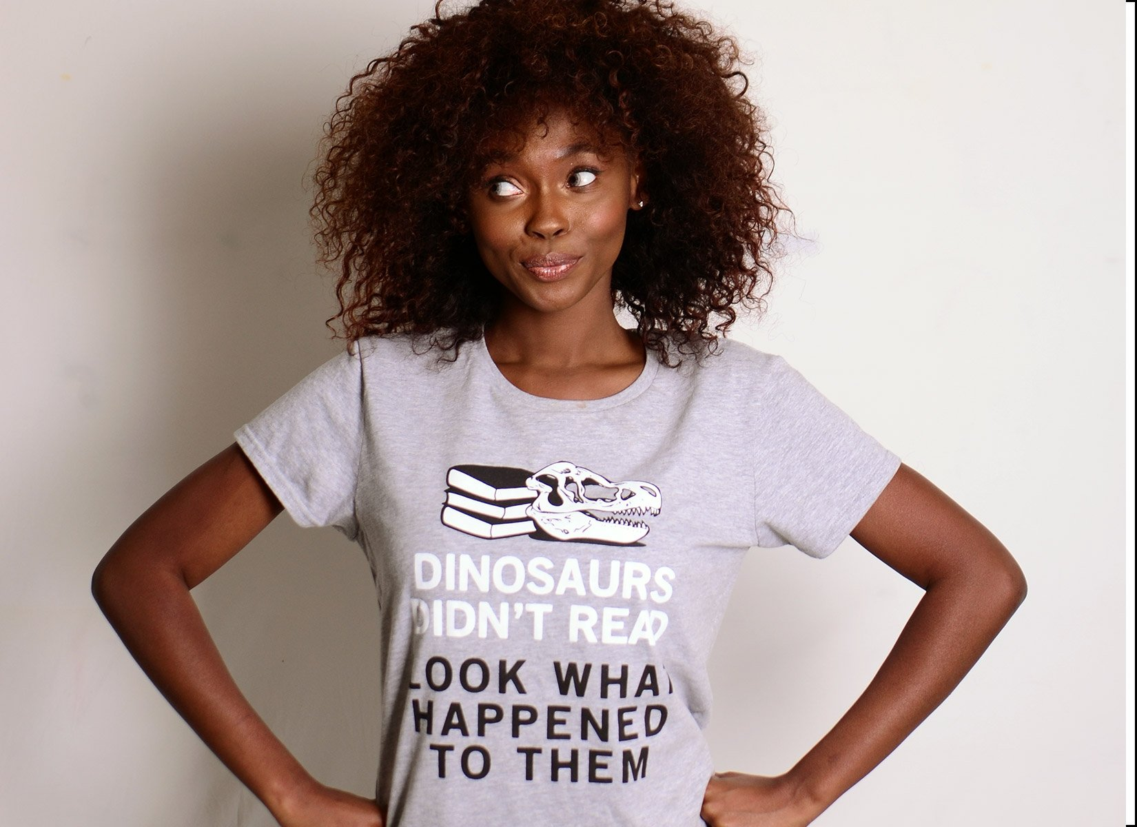 Dinosaurs Didn't Read on Womens T-Shirt