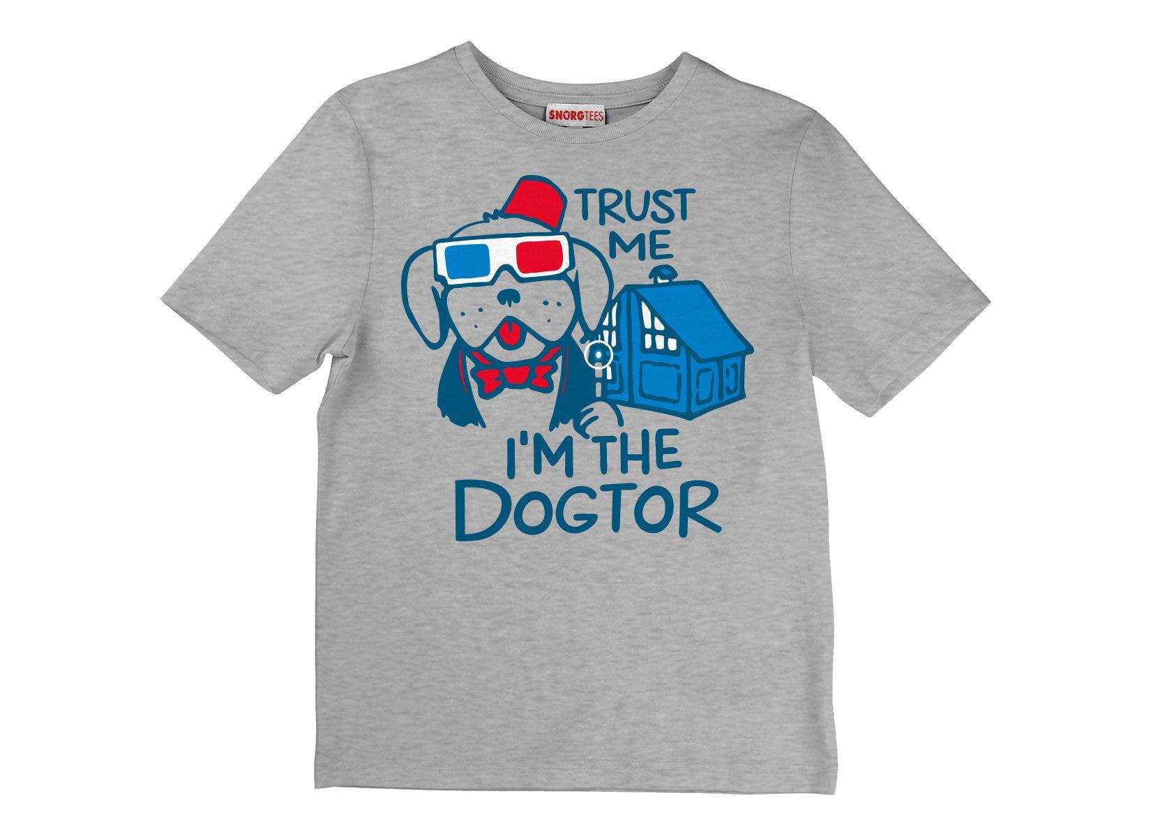 Trust Me, I'm The Dogtor on Kids T-Shirt