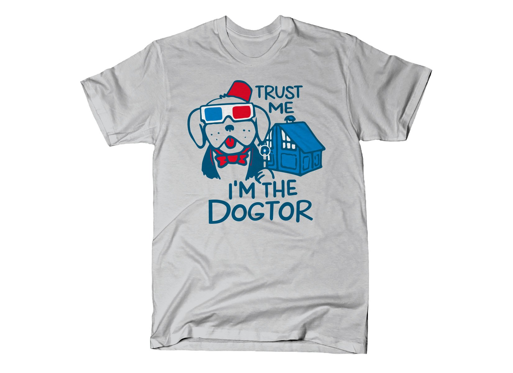 Trust Me, I'm The Dogtor on Mens T-Shirt