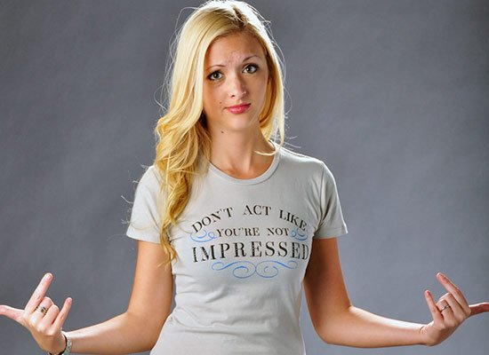 Don't Act Not Impressed on Juniors T-Shirt