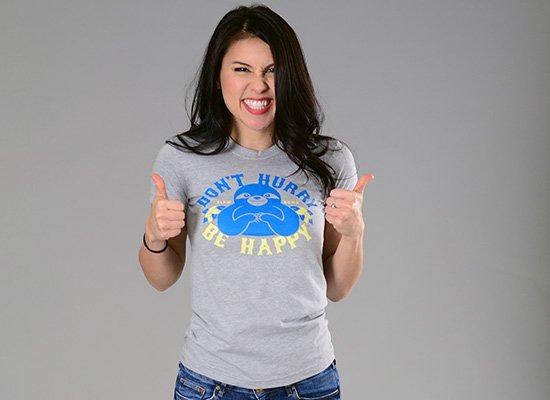 Don't Hurry Be Happy on Juniors T-Shirt