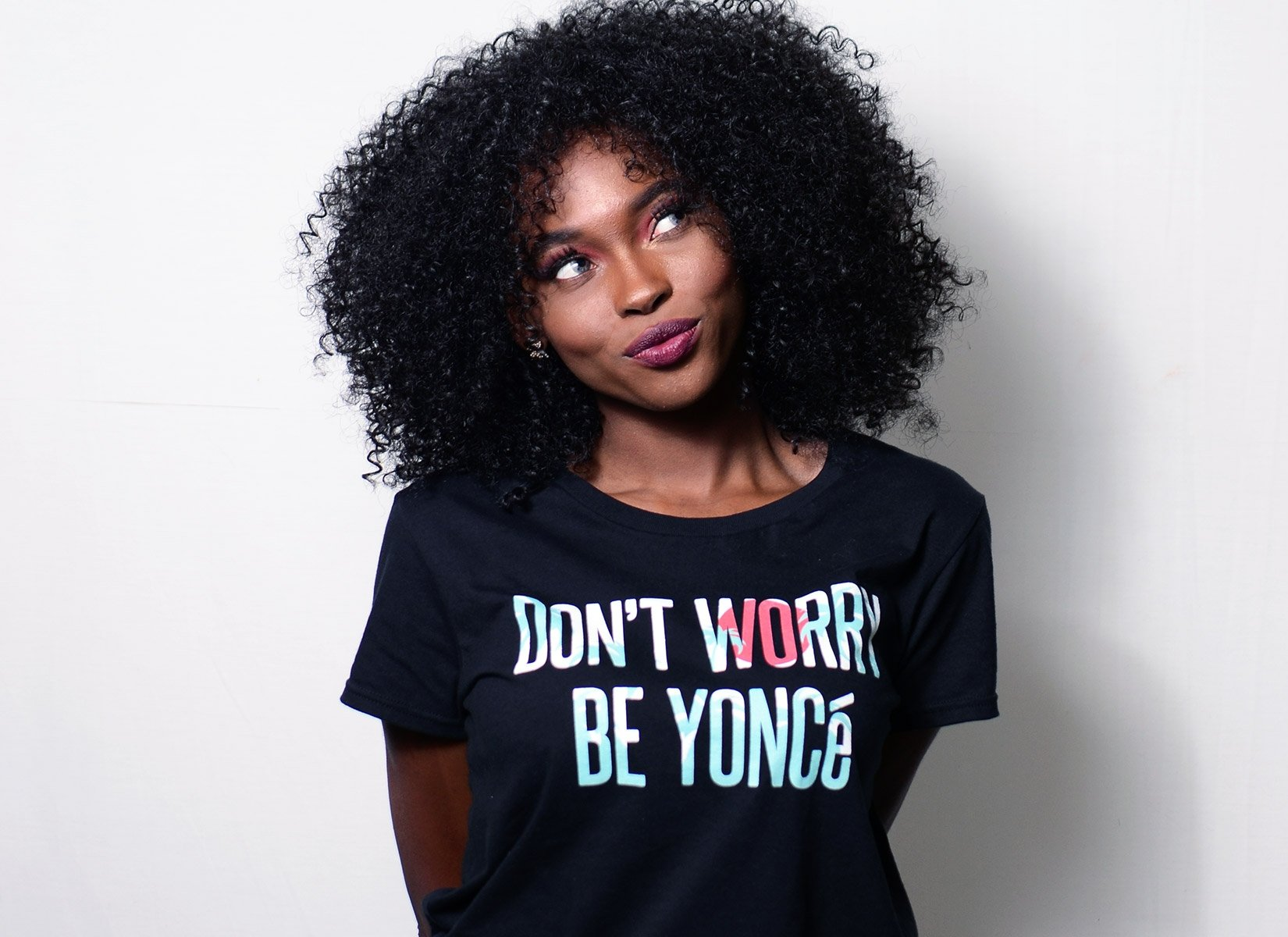 Don't Worry Be Yonce on Womens T-Shirt