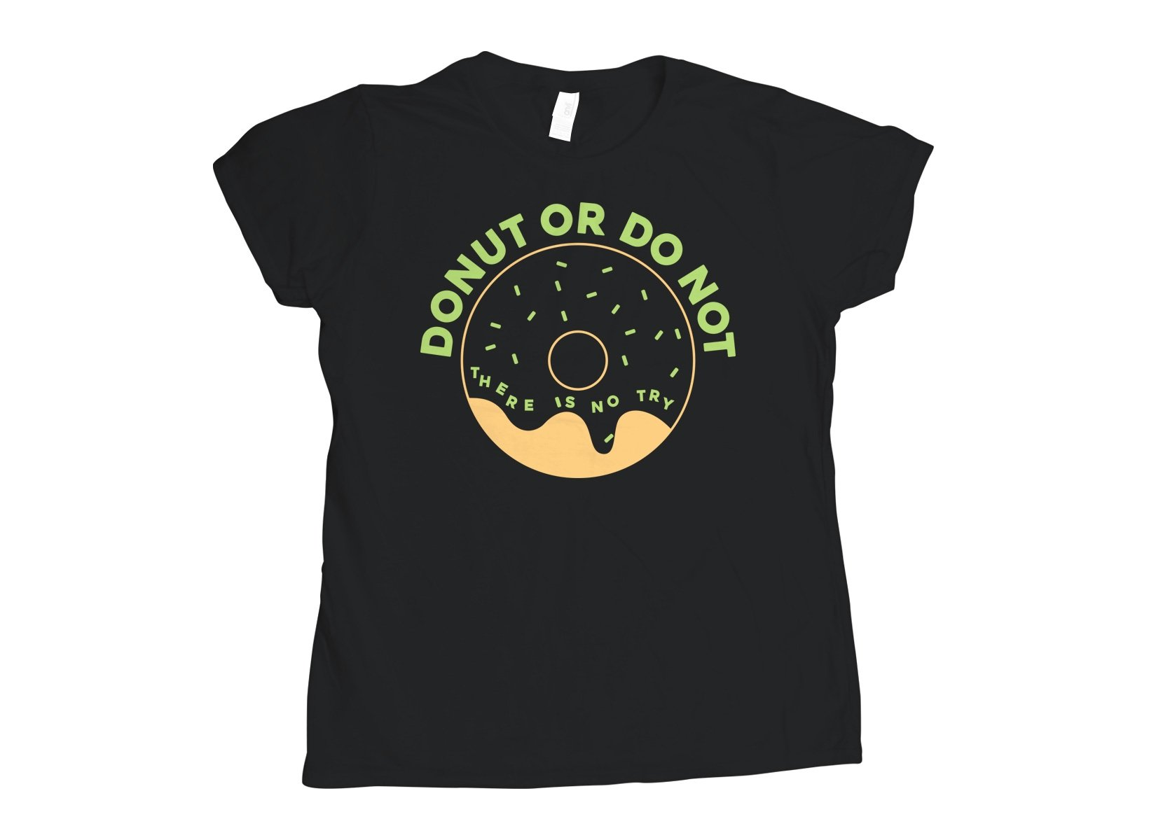 Donut Or Do Not on Womens T-Shirt