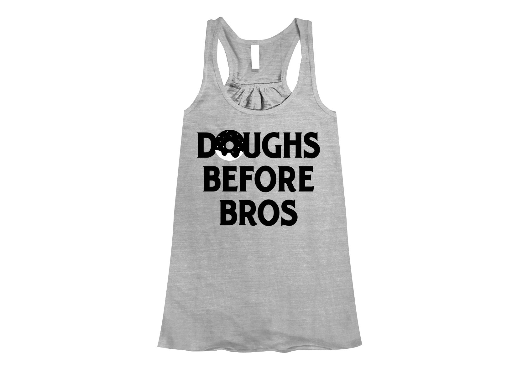 Doughs Before Bros on Womens Tanks T-Shirt
