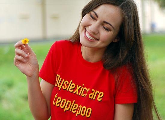 Dyslexics are teople poo on Juniors T-Shirt