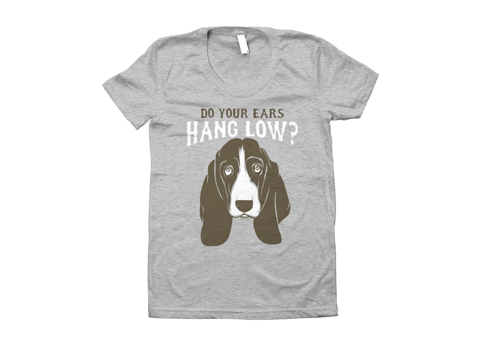 Do Your Ears Hang Low? on Juniors T-Shirt