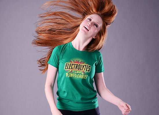 Electrolytes, It's What Plants Crave! on Juniors T-Shirt