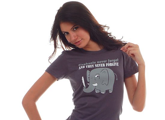 Elephants Never Forgive on Juniors T-Shirt