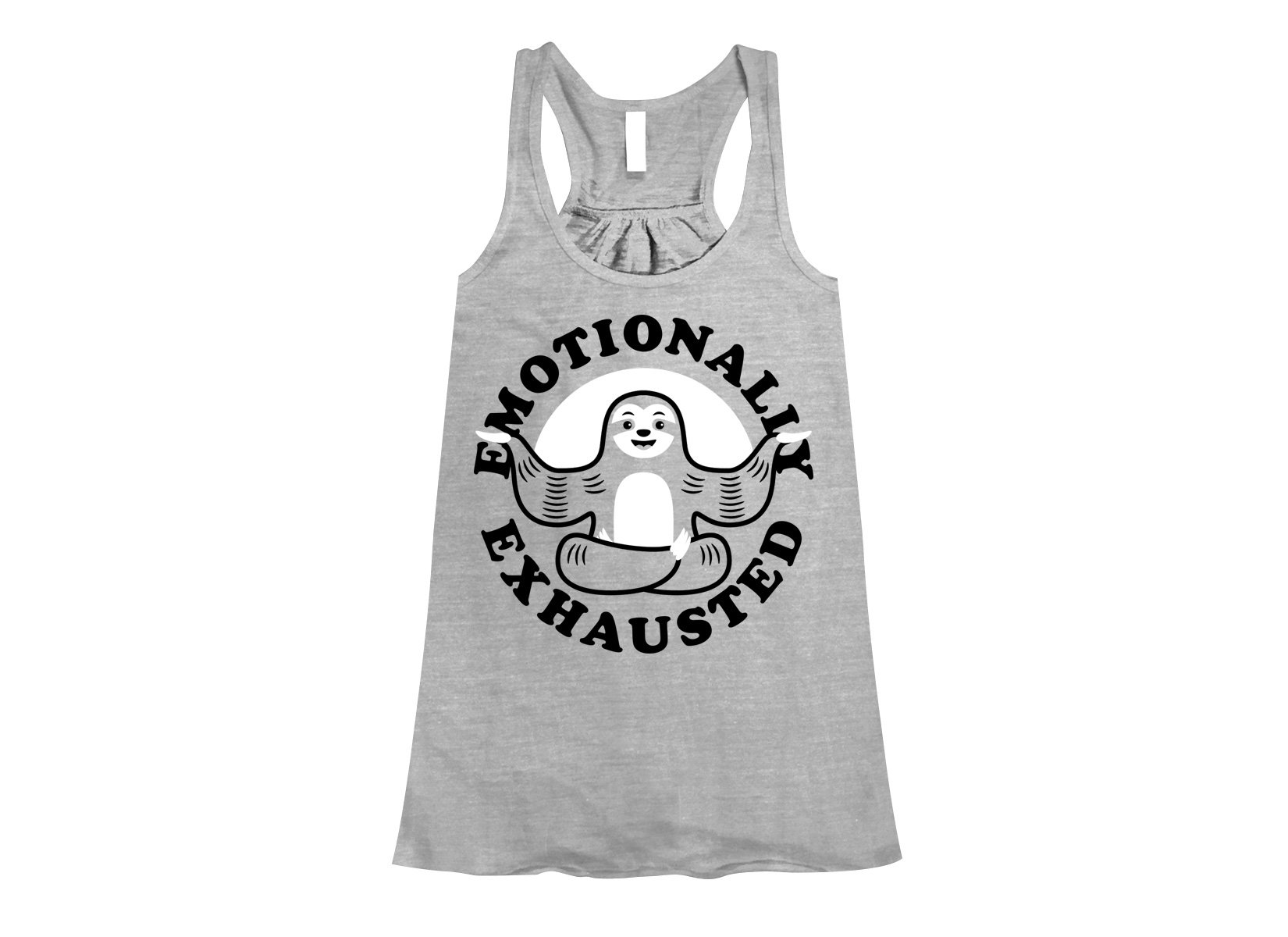 Emotionally Exhausted on Womens Tanks T-Shirt