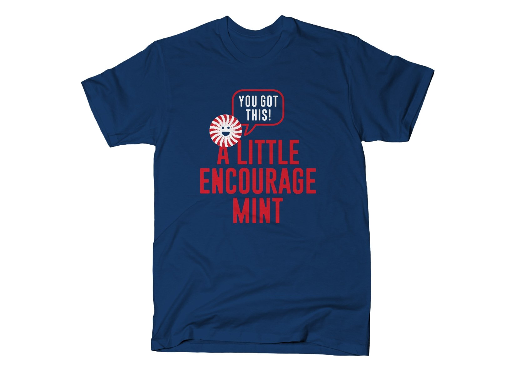 A Little Encourage Mint on Mens T-Shirt