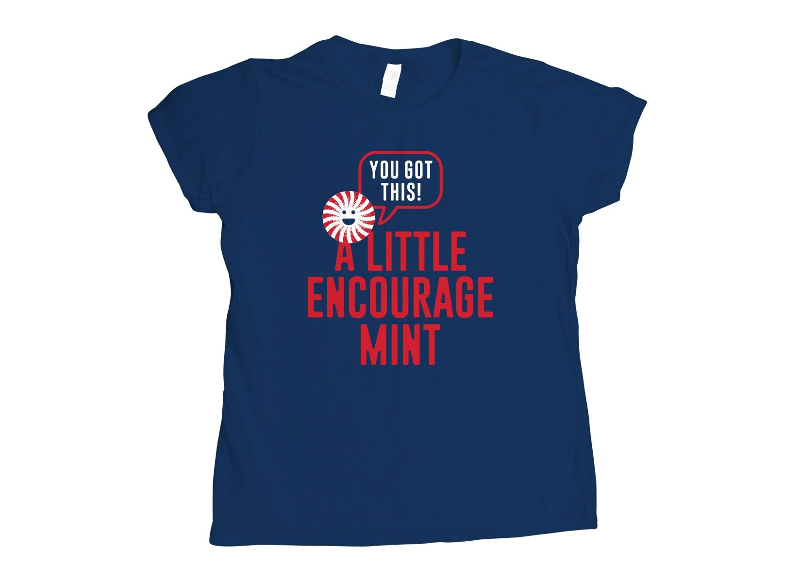 A Little Encourage Mint on Womens T-Shirt