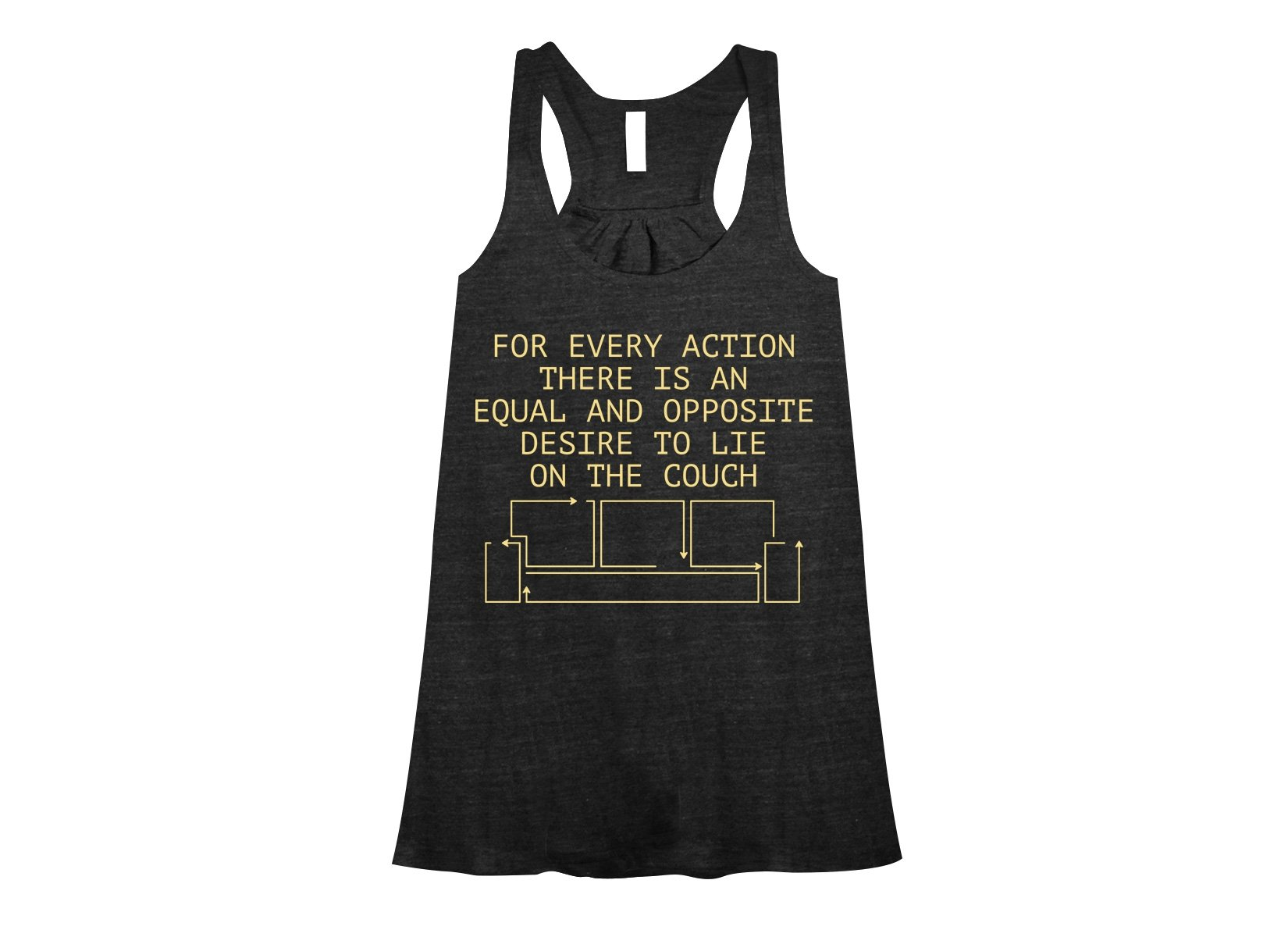 For Every Action There Is An Equal And Opposite Desire To Lie On The Couch on Womens Tanks T-Shirt