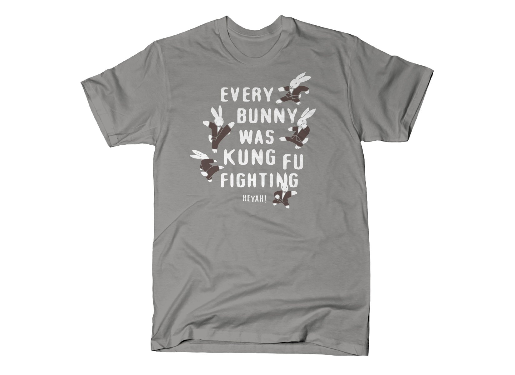 Every Bunny Was Kung Fu Fighting on Mens T-Shirt