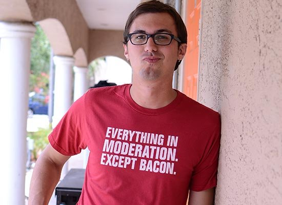 Everything In Moderation. Except Bacon. on Mens T-Shirt