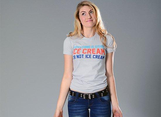 Everything Is Ice Cream Or Not Ice Cream on Juniors T-Shirt