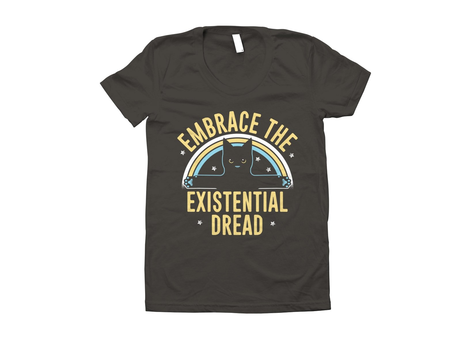 Embrace The Existential Dread on Juniors T-Shirt