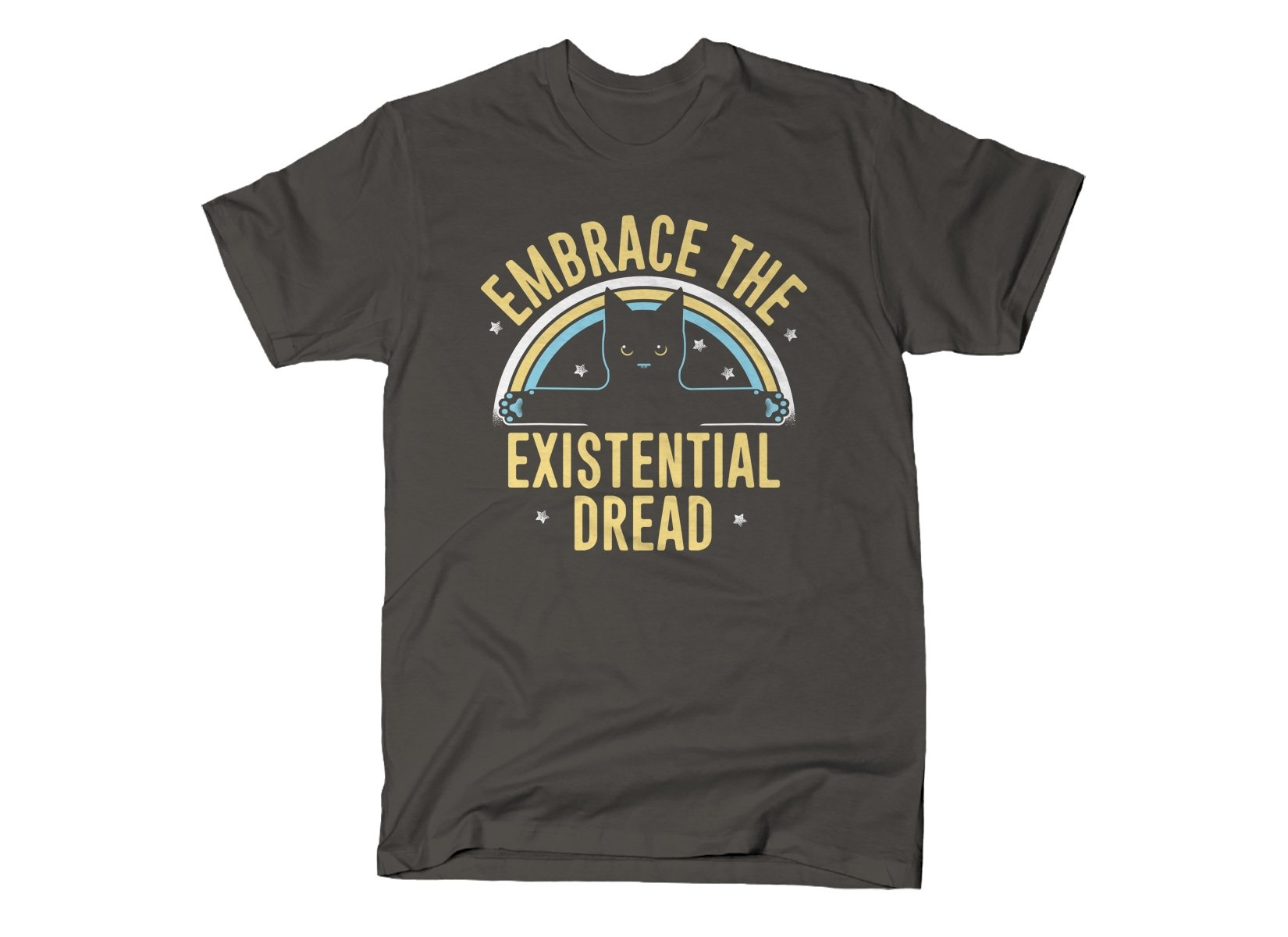 Embrace The Existential Dread on Mens T-Shirt