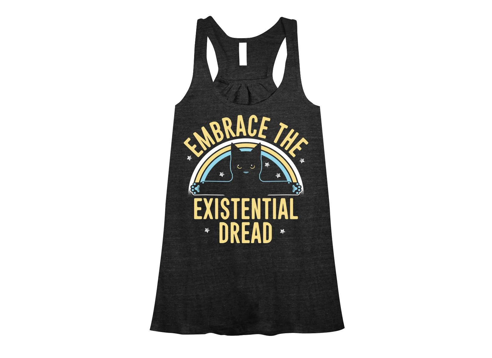 Embrace The Existential Dread on Womens Tanks T-Shirt