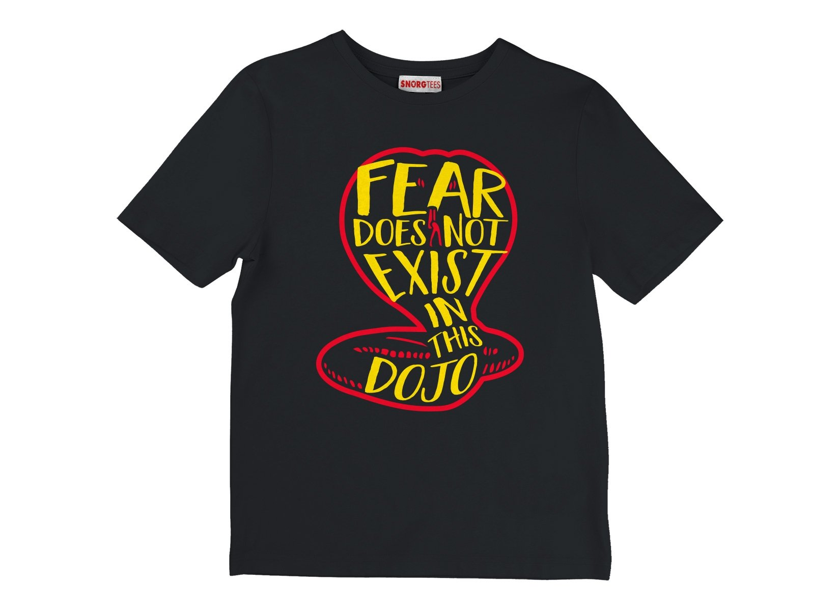 Fear Does Not Exist In This Dojo on Kids T-Shirt