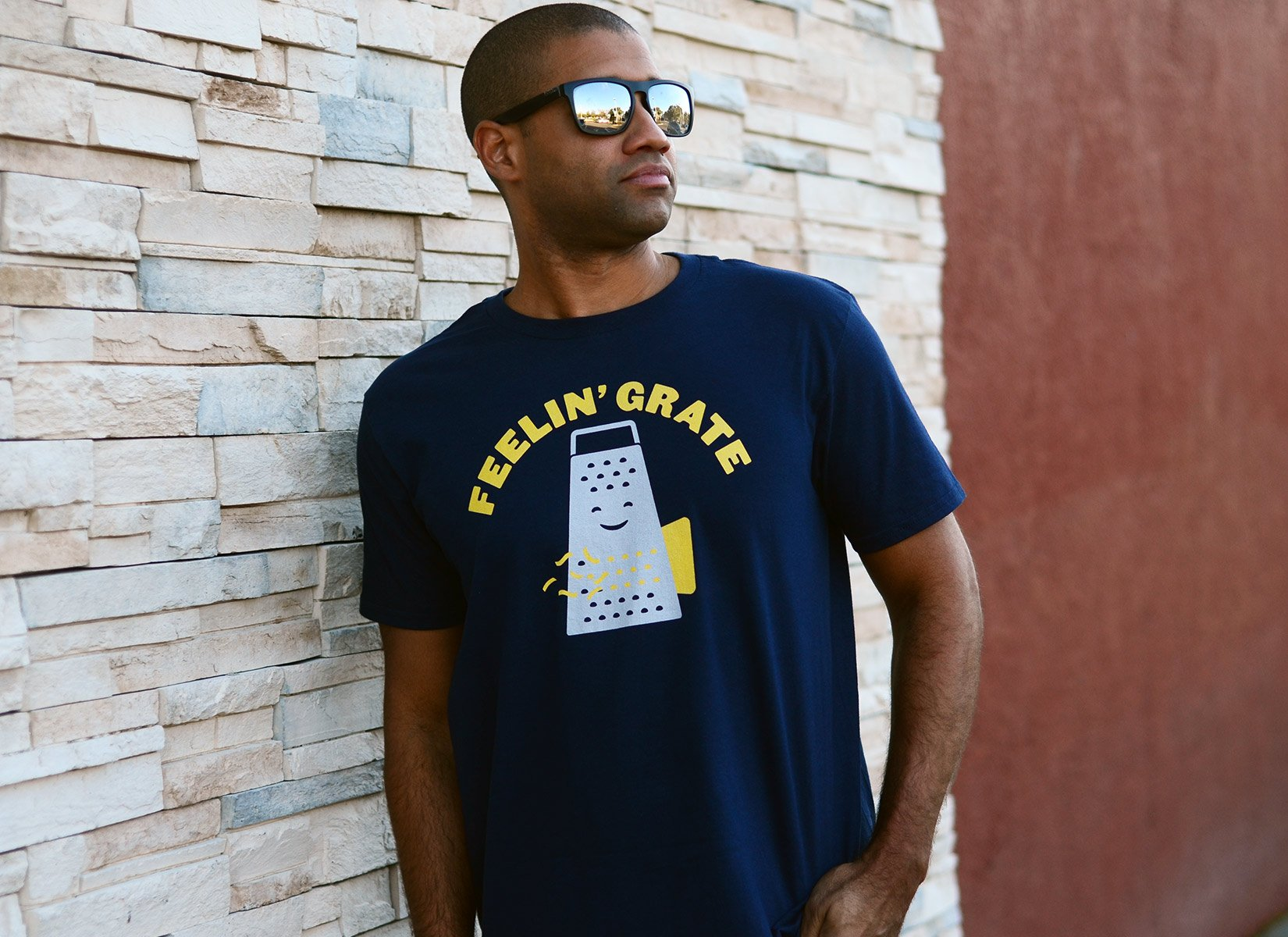 Feelin' Grate on Mens T-Shirt