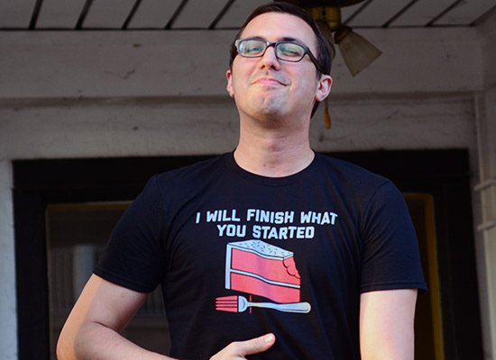 I Will Finish What You Started on Mens T-Shirt