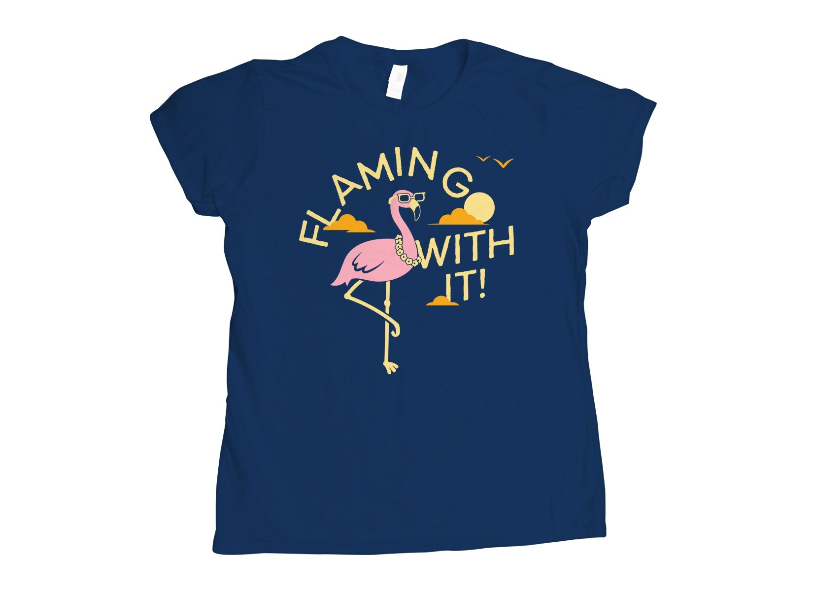 Flamingo With It on Womens T-Shirt