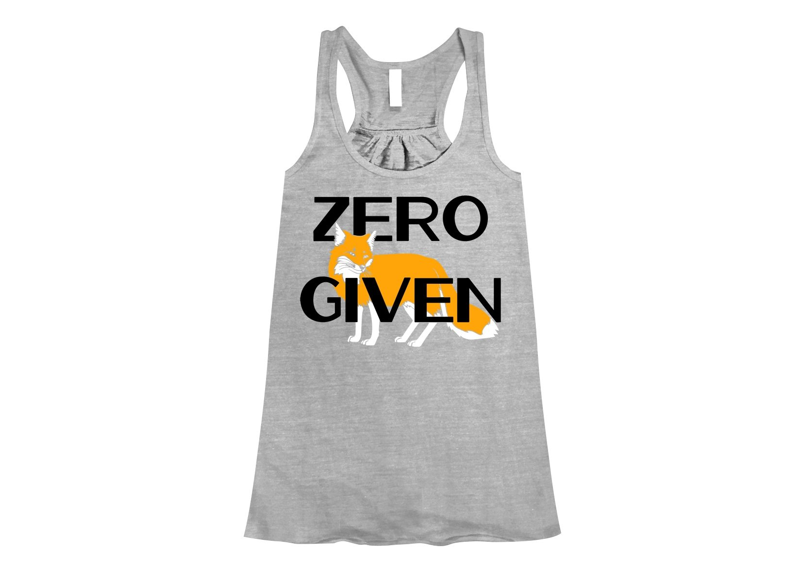 Zero Fox Given on Womens Tanks T-Shirt