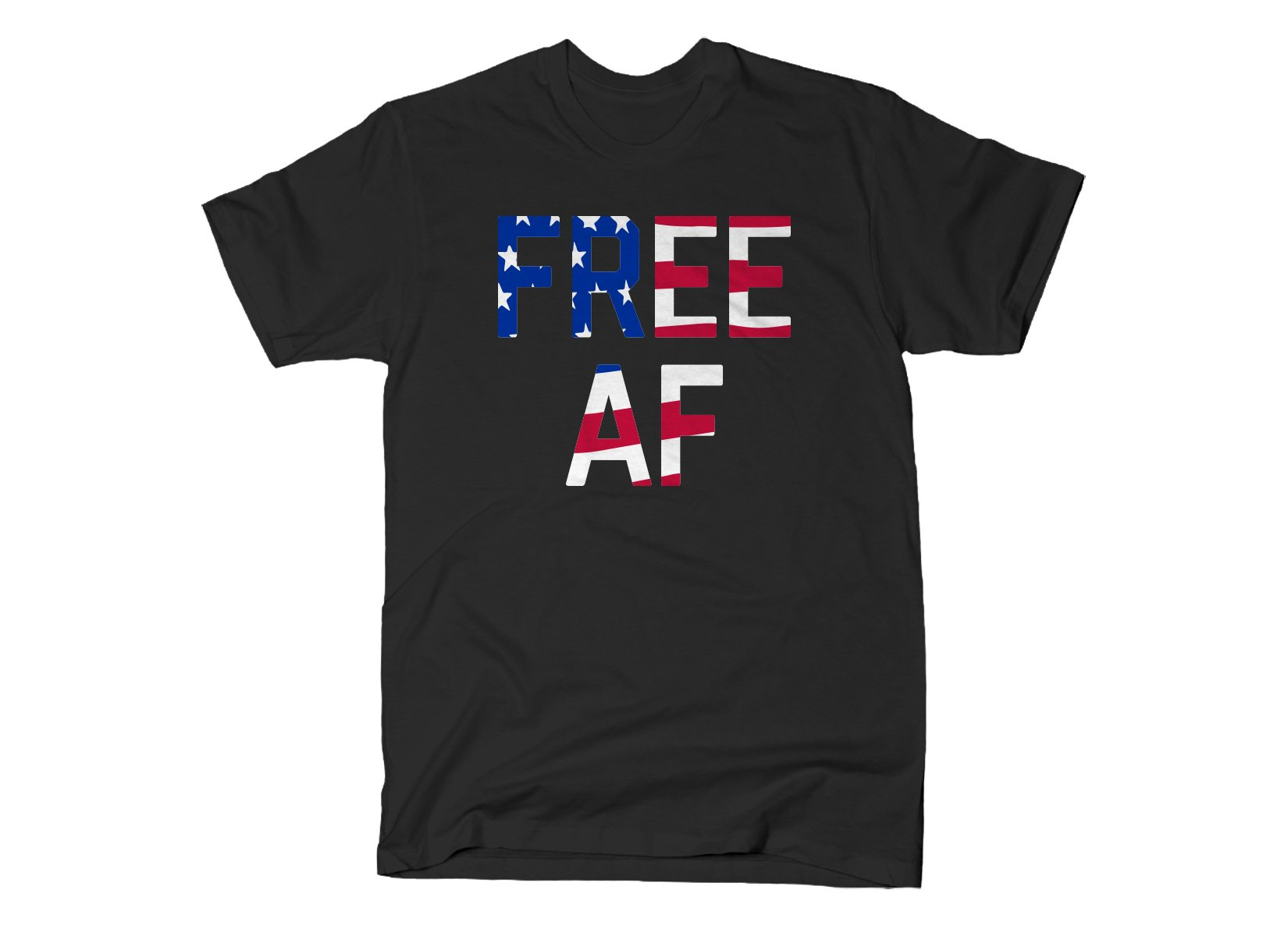 Free AF on Mens T-Shirt
