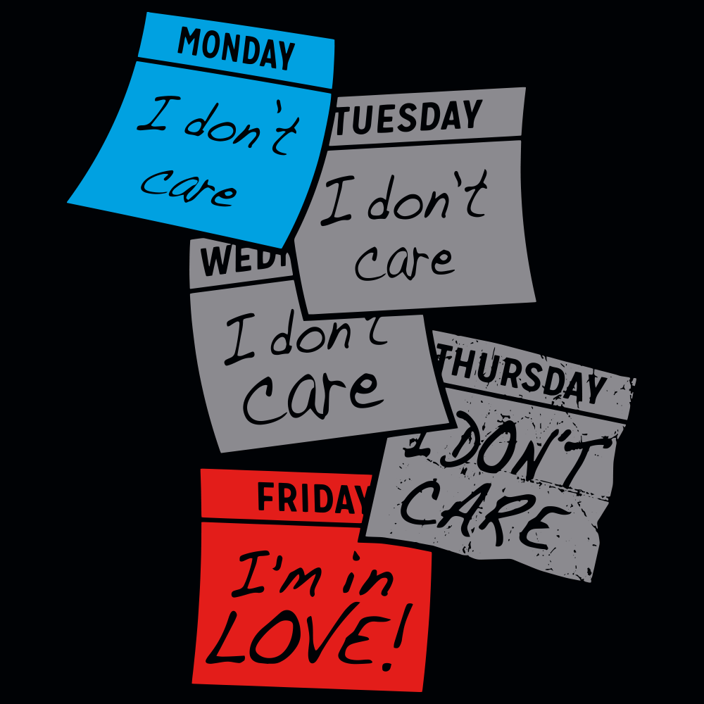 Friday I'm In Love T-Shirt | S...