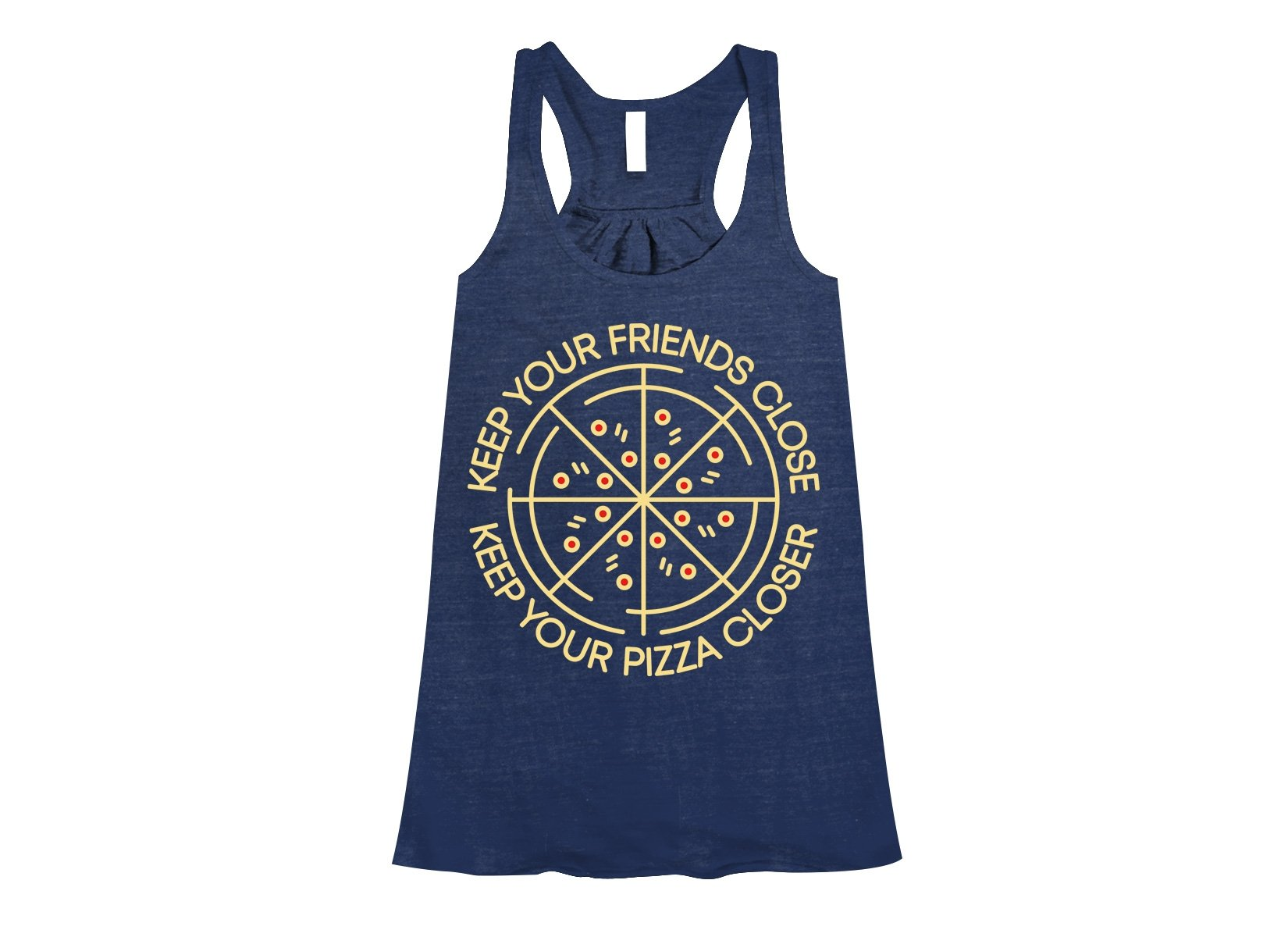 Keep Your Pizza Closer on Womens Tanks T-Shirt