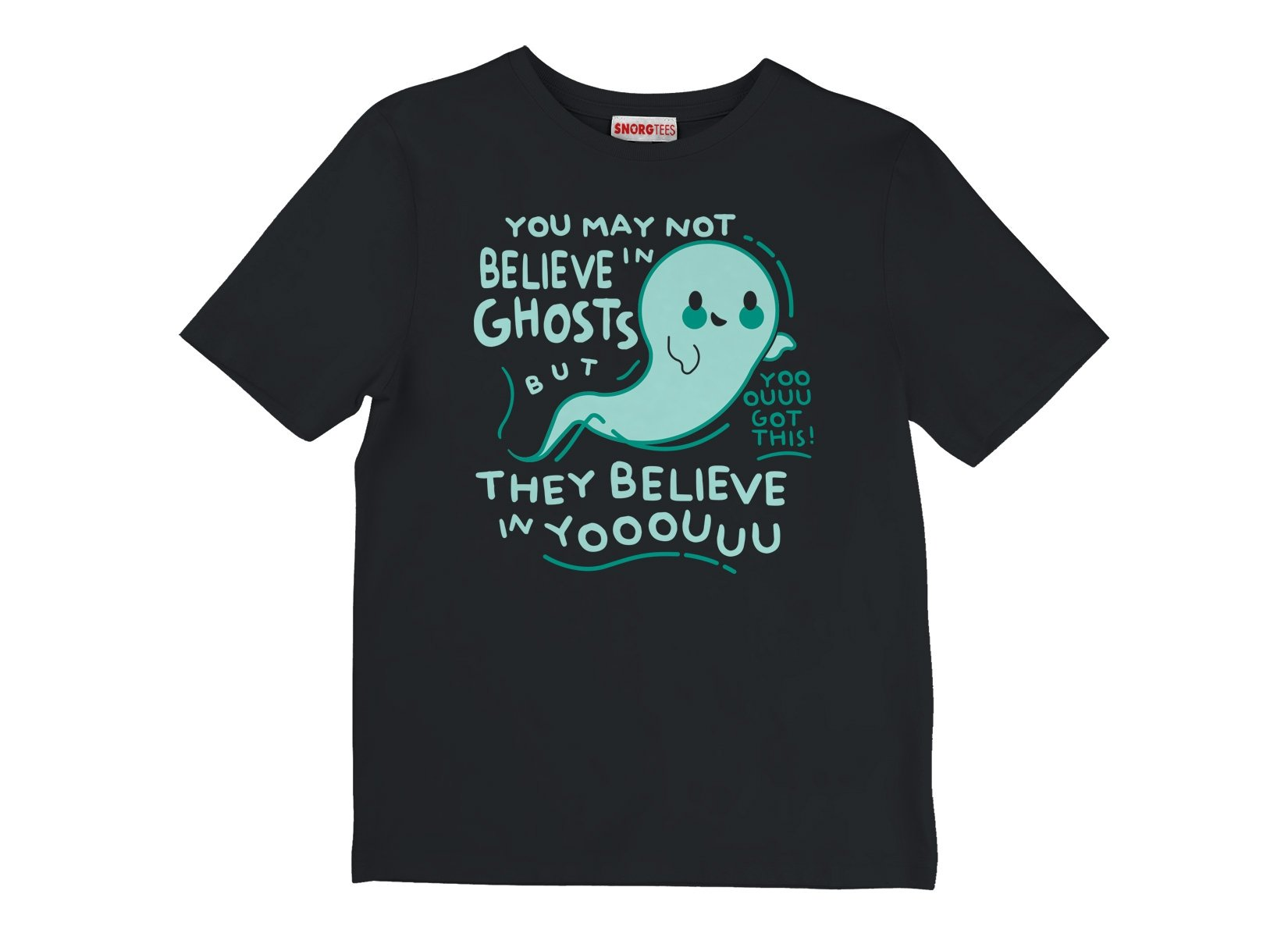 You May Not Believe In Ghosts on Kids T-Shirt