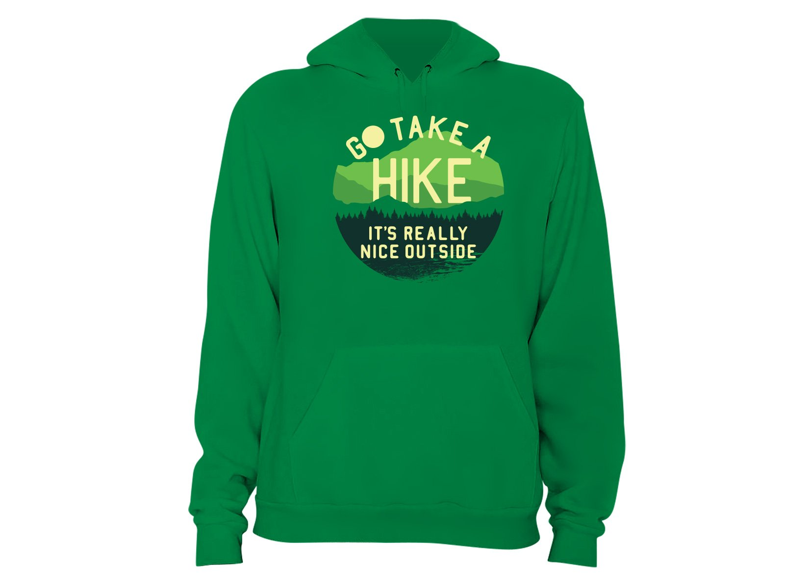 Go Take A Hike on Hoodie