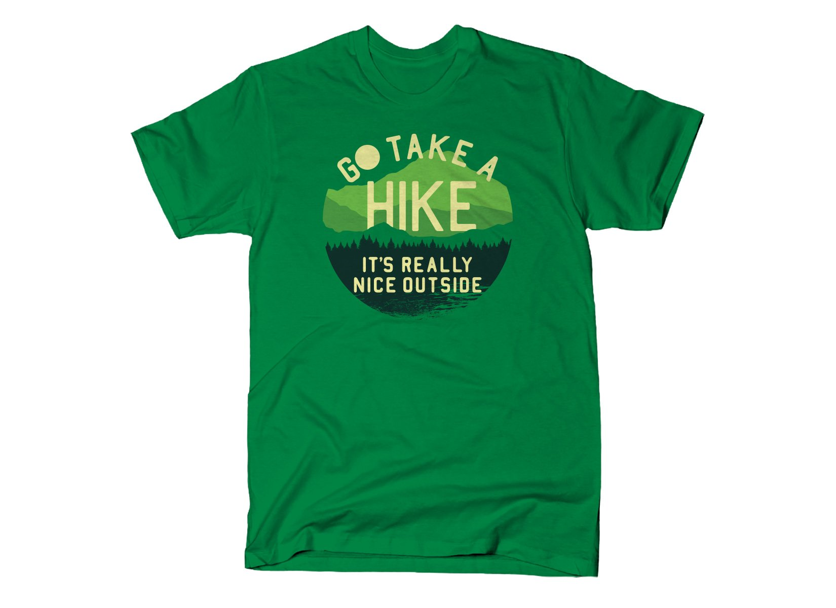 Go Take A Hike on Mens T-Shirt
